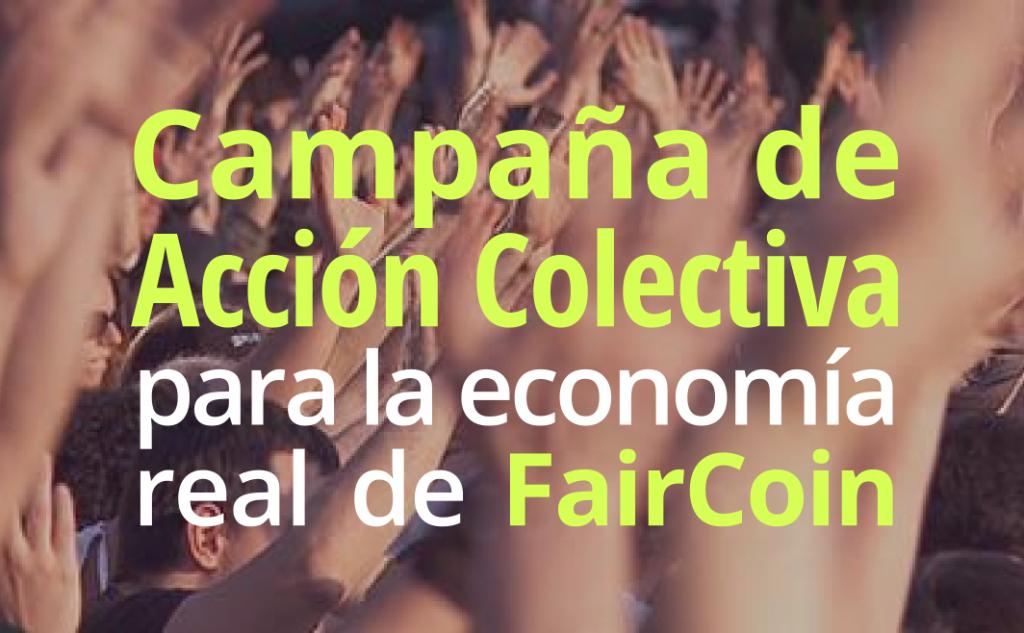 Campaña de Acción Colectiva para la economía real de FairCoin